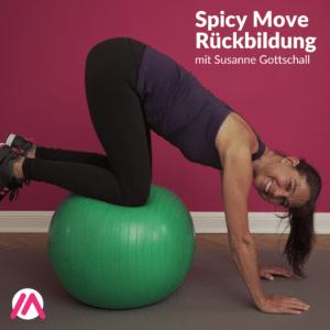 Spicy Move Rückbildung